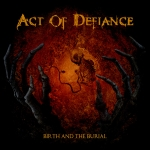Act of Defiance - Refrain and Re-Fracture